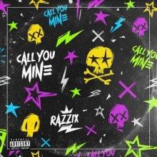 Razzix - Call You Mine (2021) [FLAC]