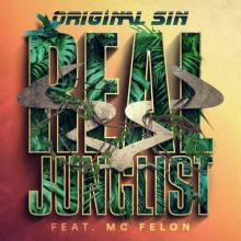 Original Sin feat. Mc Felon - Real Junglist (2019) [FLAC]