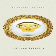VA - Metalheadz Present: Platinum Breakz Vol 4 (2014) [FLAC]