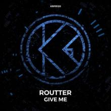 Routter - Give Me (2021) [FLAC]