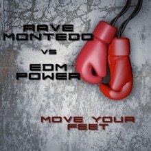 Rave Montedo & Edm Power - Move Your Feet (2020) [FLAC]