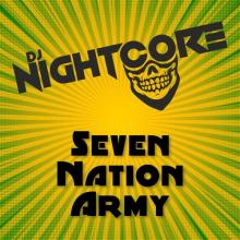 Dj Nightcore - Seven Nation Army (2020) [FLAC]