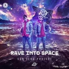 Sub Zero Project - Rave Into Space (2020) [FLAC]