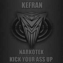 Kefran - Kick Your Ass Up (2013) [FLAC]