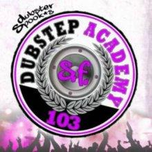 VA - Dubstep Academy 103 - San Francisco (2013) [FLAC]