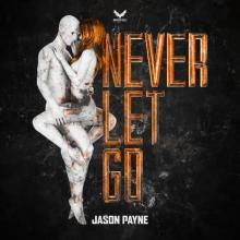 Jason Payne - Never Let Go (Extended) (2021) [FLAC] download