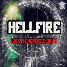 Hellfire - Like A Cherokee Drum (2021) [FLAC]