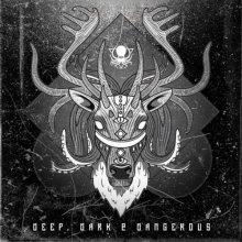 VA - Deep, Dark & Dangerous (Remixes) (2017) [FLAC]