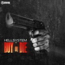 Hellsystem - Buy Or Die (2016) [FLAC]