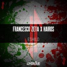 Francesco Zeta & Kairos - Eshilo (2020) [FLAC]