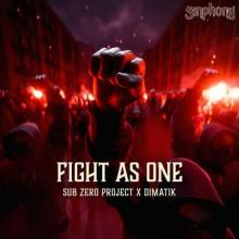 Sub Zero Project & Dimatik - Fight As One (2021) [FLAC]
