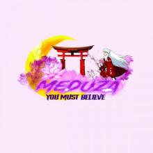 Meduza - You Must Believe (2021) [FLAC]