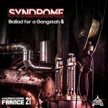 Syndrome - Ballad For A Gangstah (2019) [FLAC]
