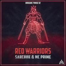 Sanchuk & MC Prime - Red Warriors (2021) [FLAC]