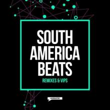 VA - South America Beats Remixes & VIPs (2021) [FLAC]
