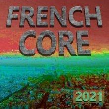 VA - Frenchcore 2021 (2020) [FLAC]