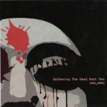 VA - Gathering The Dead Part Two (2007) [FLAC]