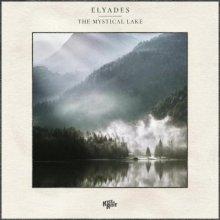 Elyades - The Mystical Lake (Edit) (2021) [FLAC]