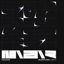 Nazar - Supplies EP (2020) [FLAC]