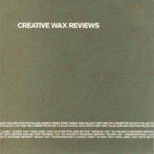 VA - Creative Wax Reviews (1997) [FLAC]