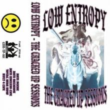 Low Entropy - The Cracked Up Sessions (2021) [FLAC]