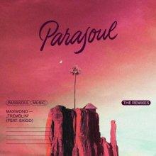 Maximono & Saigo - Tremblin: The Remixes (2021) [FLAC]