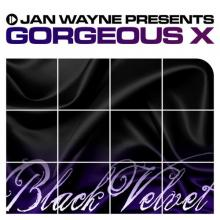 Jan Wayne presents Gorgeous X - Black Velvet (2010) [FLAC]
