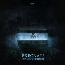 Execrate - Raging Inside (2021) [FLAC]