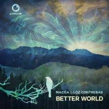 MacCa & Loz Contreras - Better World LP
