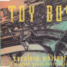 Toy Boy - Careless Whisper (Im Never Gonna Dance Again) (1993) [FLAC]