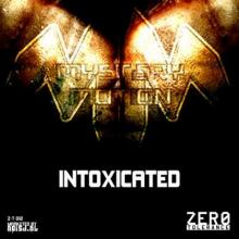 Mystery Motion - Intoxicated
