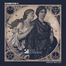 VA - Exhibition V  Mixed By Ben Lost (2014) [FLAC]