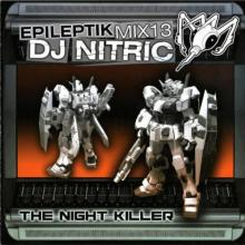 DJ Nitric - Epileptikmix13 - The Night Killer (2005) [FLAC]