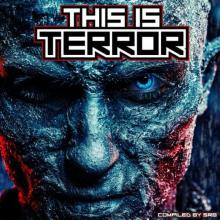 VA - This Is Terror - Visions Of Terror (2021) [FLAC]