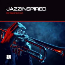 Jazzinspired - Breaking Out (2019) [FLAC]