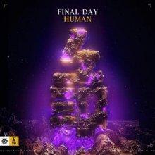 Final Day - Human (Edit) (2021) [FLAC]