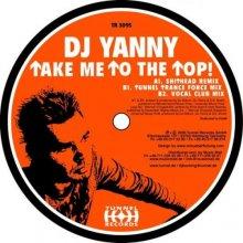 Dj Yanni - Take Me To The Top (2005) [FLAC]