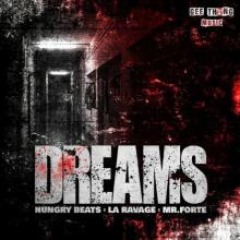 Hungry Beats & La Ravage & Mr. Forte - Dreams (2020) [FLAC]