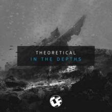 Theoretical - In The Depths
