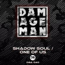 Damageman - Shadow Soul / One Of Us (2020) [FLAC]