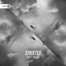 Strixter & Dirty Workz - Aint Right (2021) [FLAC]