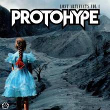 Protohype - Lost Artifacts Vol 1 (Explicit) (2020) [FLAC]