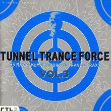 VA - Tunnel Trance Force Vol.3 (1997) [FLAC]