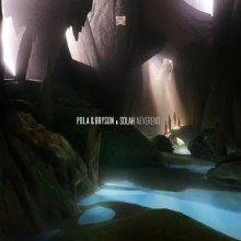 Pola & Bryson - Neverend (2021) [FLAC]