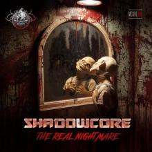 Shadowcore - The Real Nightmare (2020) [FLAC]