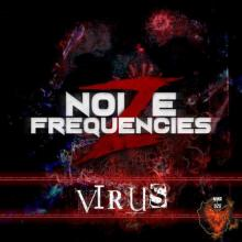 Noize Frequencies - Virus (2021) [FLAC]