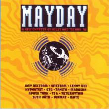 VA - Mayday A New Chapter Of House And Techno 92 (1992) [FLAC]