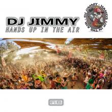 Dj Jimmy - Hands Up In The Air (2020) [FLAC]