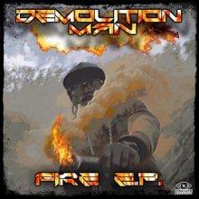 Demolition Man - Fire EP (2020) [FLAC]