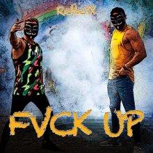 Reflexx - Fvck Up (2021) [FLAC]